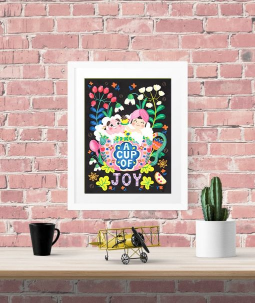 a cup of joy coffee print
