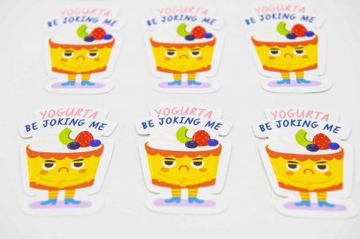 Yogurta Be Joking Me Food Pun Sticker